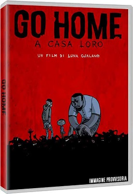 Go Home - A Casa Loro (2018).avi BDRiP XviD AC3 - iTA